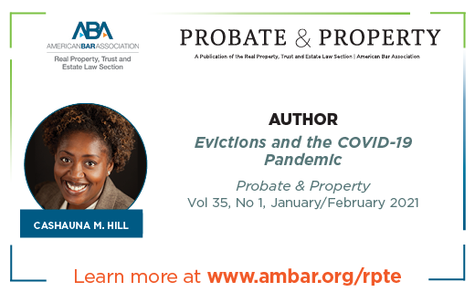 """picture of cashauna hill under text """"probate & Property"""" and the title of article """"eviction and the covid-19 pandemic"""""""