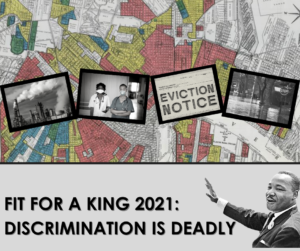 collage of images including mlk jr and an eviction notice for fit or a king 2021: discrimination is deadly